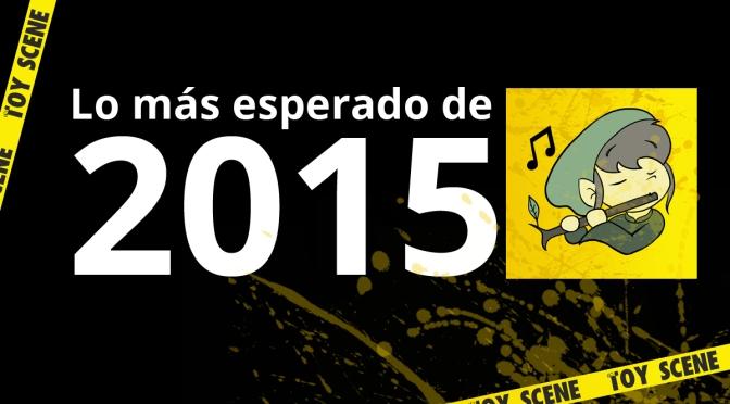 LO MÁS ESPERADO DE 2015 POR GARIEL
